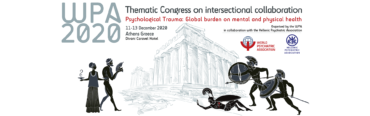 "WPA 2020 Thematic Congress on intersectional collaboration ""Psychological Trauma: Global burden on mental and physical health"""